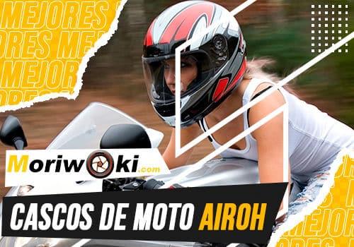 Mejores cascos de moto airoh