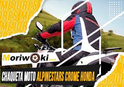 Mejores chaqueta moto alpinestars crome honda
