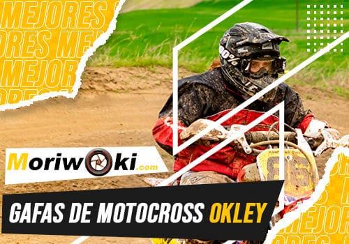 Mejores gafas de motocross okley