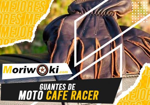 Mejores guantes de moto cafe racer