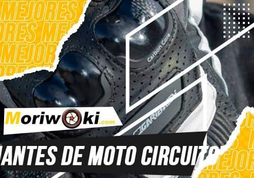 Mejores guantes de moto circuito
