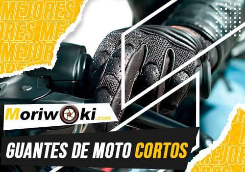 Mejores guantes de moto cortos