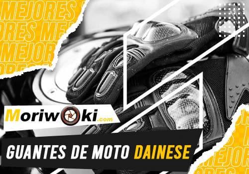 Mejores guantes de moto dainese