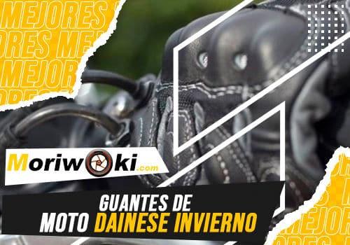 Mejores guantes de moto dainese invierno