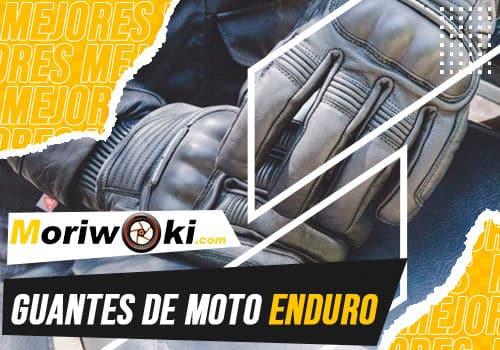 Mejores guantes de moto enduro