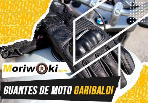 Mejores guantes de moto garibaldi