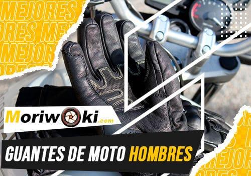 Mejores guantes de moto hombres