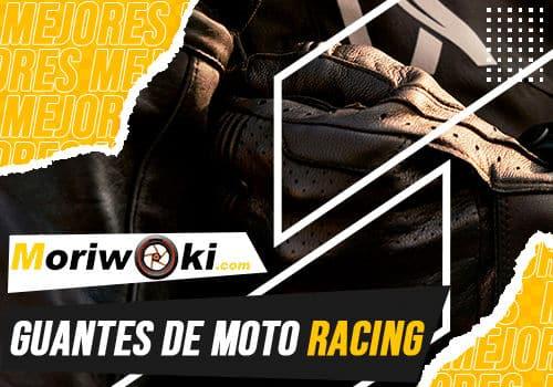 Mejores guantes de moto racing