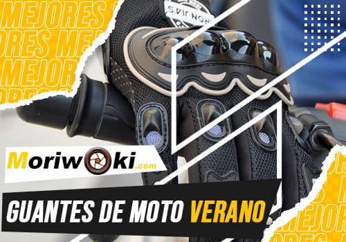 Mejores guantes de moto verano