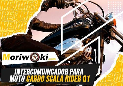 Mejores intercomunicador para moto cardo scala rider q1