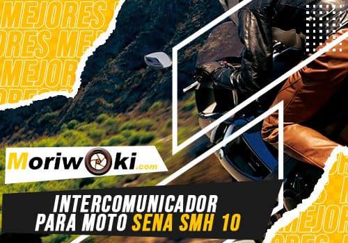 Mejores intercomunicador para moto sena smh 10