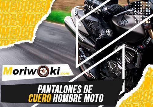 Mejores pantalones de cuero hombre moto