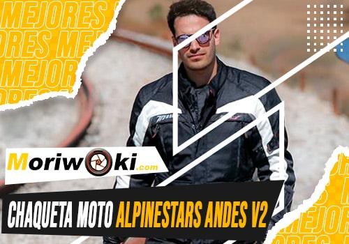 Mejores-chaqueta-moto-alpinestars-andes-v2